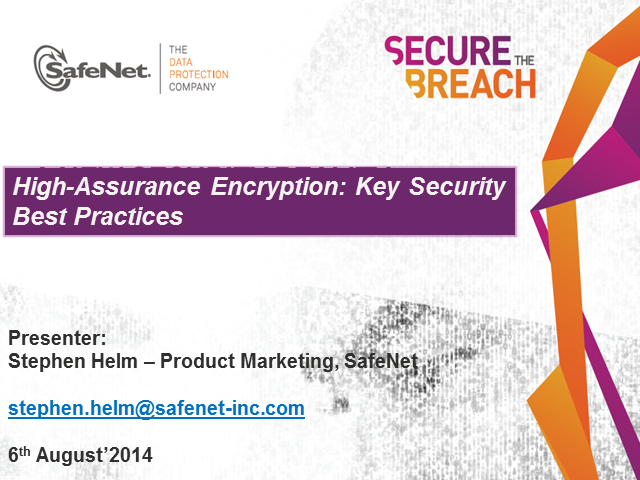 High-Assurance Encryption : Key Security Best Practices