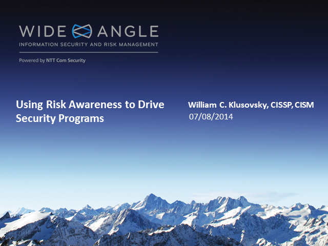 Using Risk Awareness to Drive Security Programs