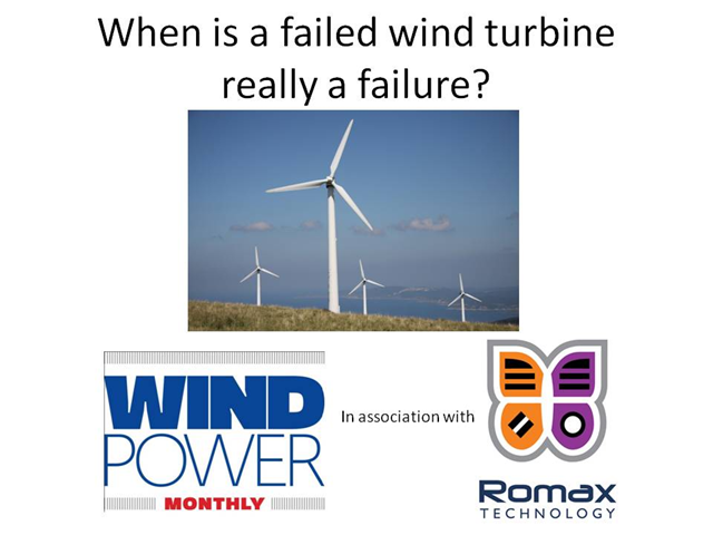 When is a failed wind turbine really a failure?