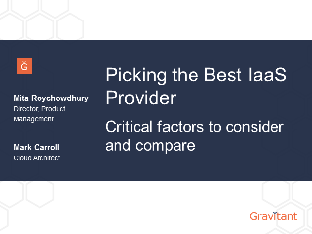 Picking the best IaaS provider - Critical factors to consider and compare