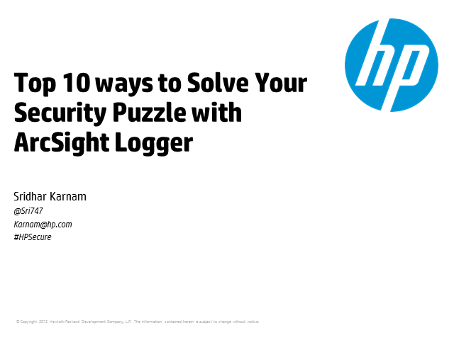 Top 10 ways to Solve Your Security Puzzle with ArcSight Logger