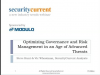 Optimizing Governance & Risk Management in an Age of Advanced Threats
