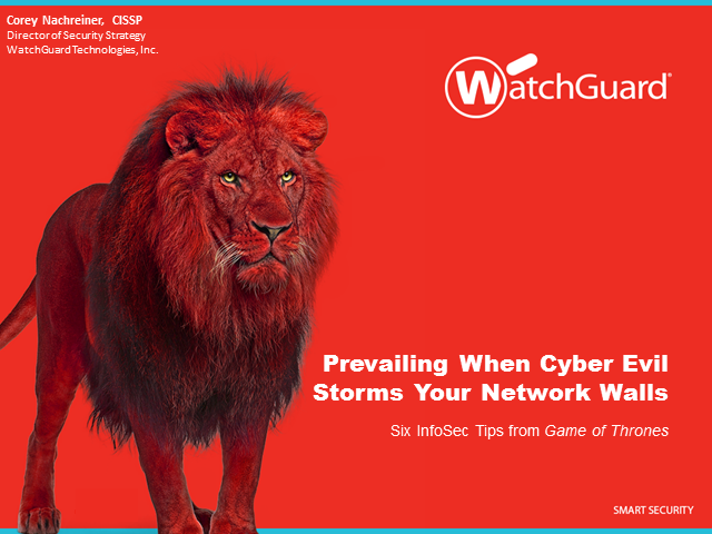 Prevailing When Evil Storms Your Network Gates: Infosec Tips I Learned From GoT