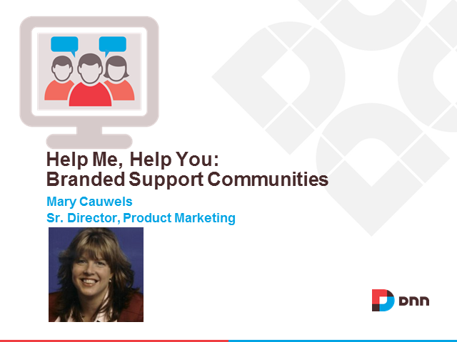 Help Me, Help You: Branded Support Communities & Customer Success