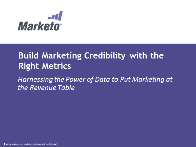 Build Marketing Credibility with the Right Metrics