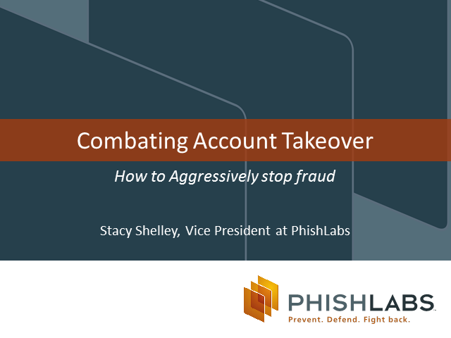 Combating Account Takeover: How to aggressively stop fraud