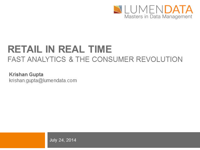 Retail in Real Time: Fast Analytics & the Consumer Revolution