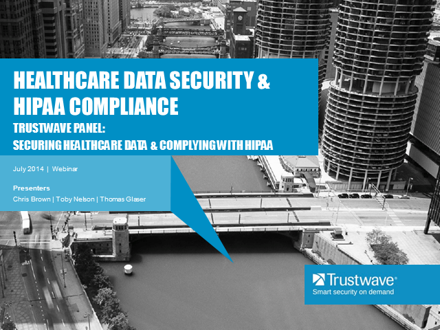 Health Care Data Security and HIPAA Compliance: Live Panel Discussion