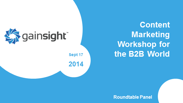 Panel Session: Content Marketing Workshop for the B2B World