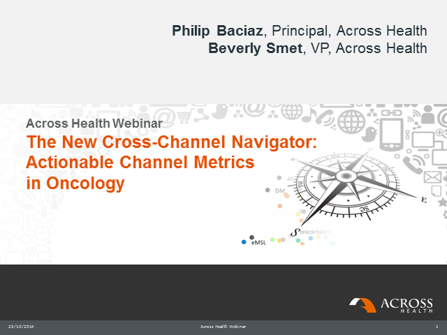 The new Cross-Channel Navigator: actionable Channel Metrics in Oncology