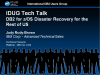 IDUG Tech Talk: DB2 for z/OS Disaster Recovery for the Rest of US