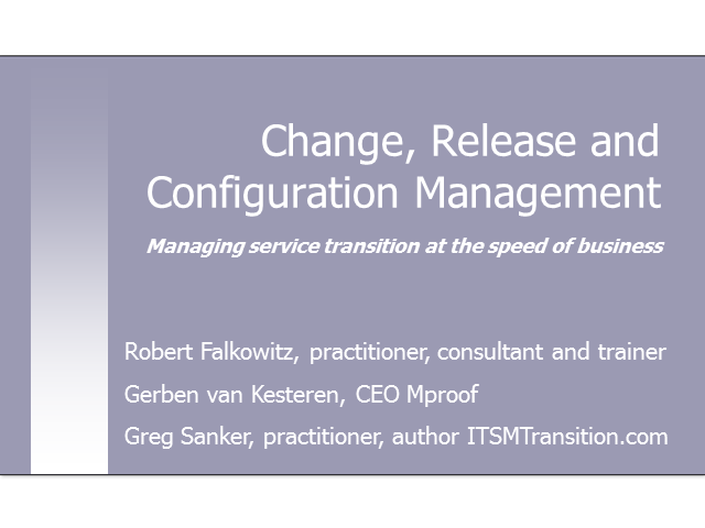 Change, Release and Configuration Management Panel Session