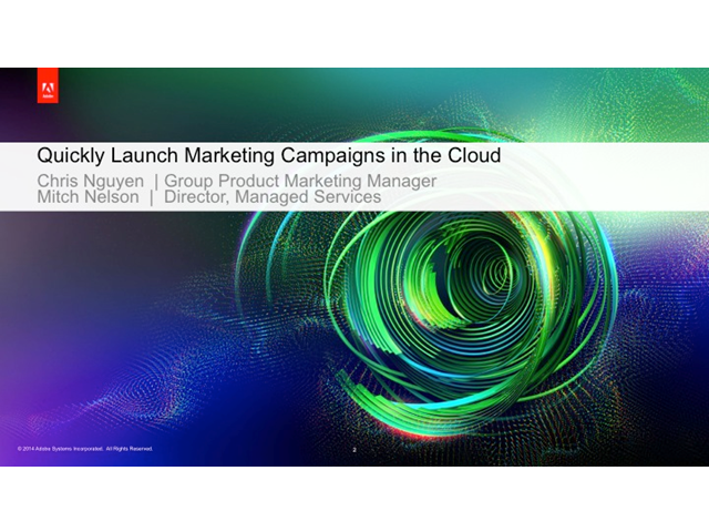 Quickly Launch Marketing Campaigns in the Cloud