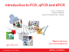 PCR Webinar Series: Basic Principles of PCR, qPCR and ddPCR