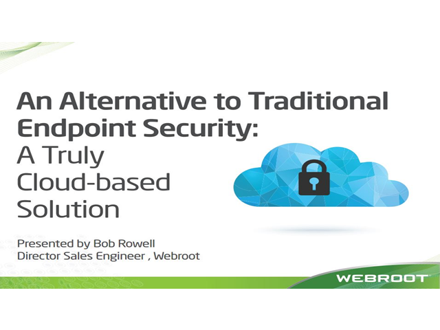 An Alternative to Traditional Endpoint Security: A Truly Cloud-based Solution