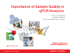 PCR Webinar Series: Importance of Sample Quality in qPCR Analysis