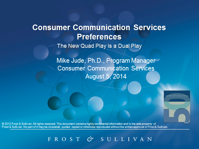 Consumer Communication Services Preferences Revealed