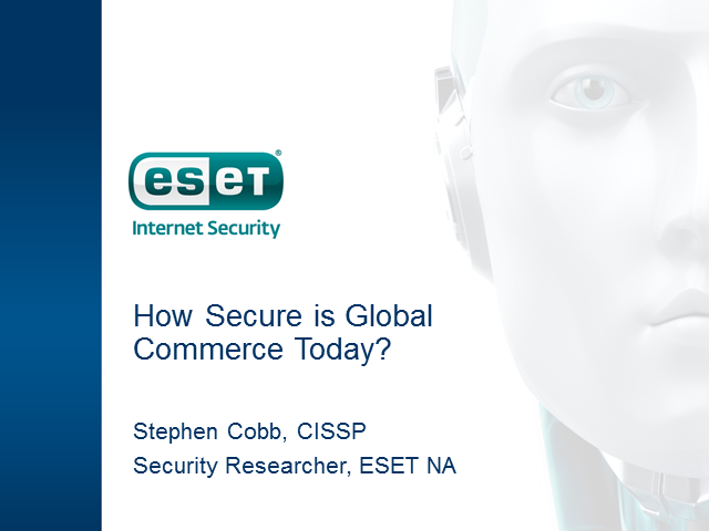 How Secure is Global Commerce Today?