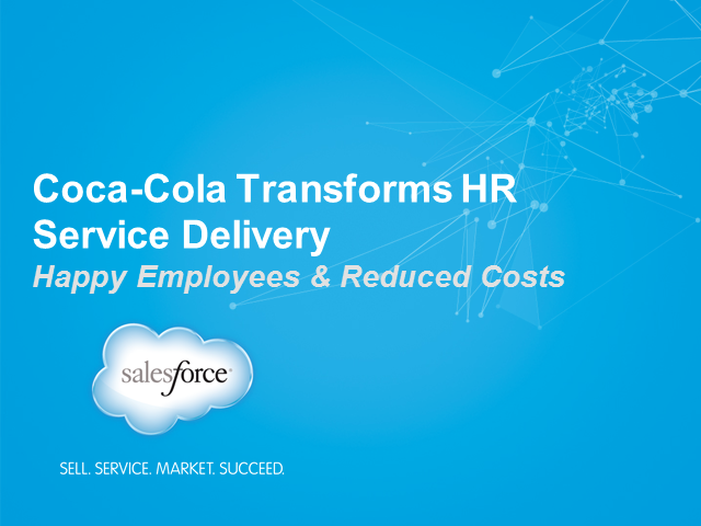 Coca-Cola Transforms HR Service Delivery: Happy Employees & Reduced Costs