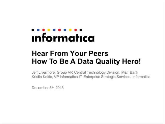 Be A Data Quality Hero: M&T Bank