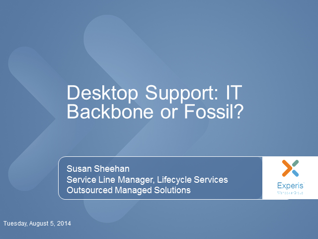 Desktop Support - IT Backbone or Fossil?