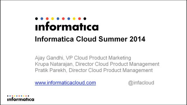 Informatica Cloud Summer 2014: The Most Complete iPaaS