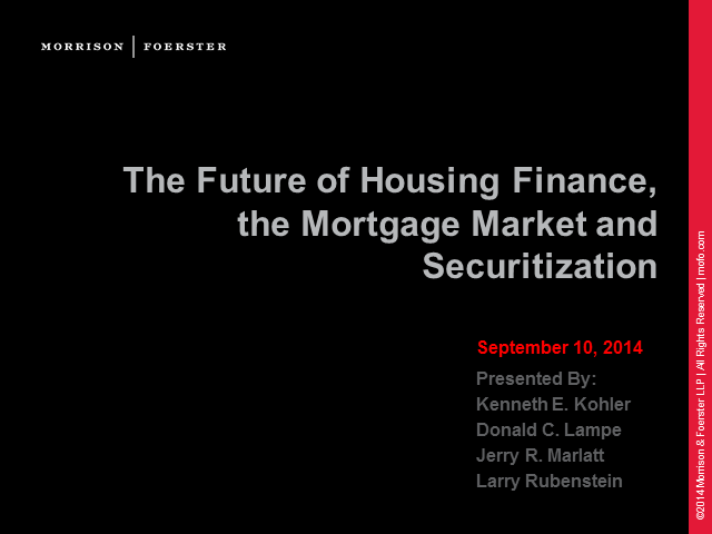The Future of Housing Finance, the Mortgage Market and Securitisation
