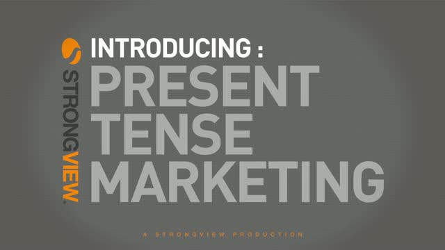 Introducing Present Tense Marketing