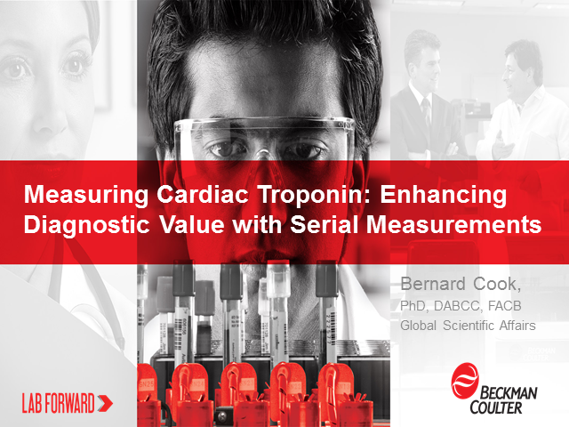 Measuring Cardiac Troponin: Enhancing Diagnostic Value with Serial Measurements