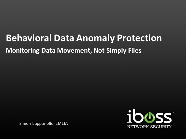 Behavioural Data Anomaly Protection: Monitoring Data Movement, Not Simply Files