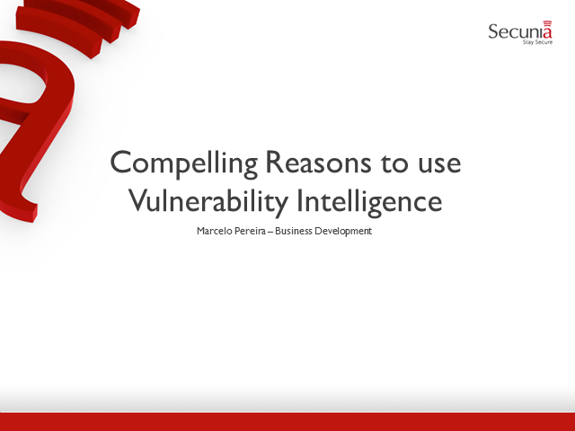 Compelling Reasons to use Vulnerability Intelligence