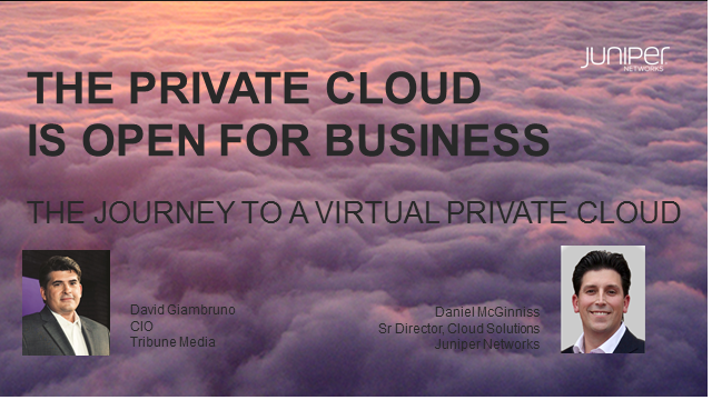 The Journey to a Virtual Private Cloud with Juniper and Tribune Broadcasting