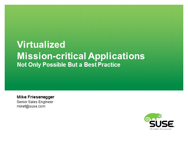 Virtualized Mission-Critical Apps: Not Only Possible But A Best Practice