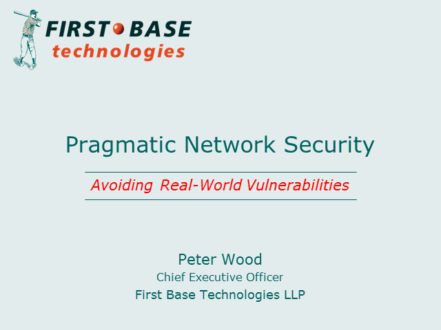 Pragmatic Network Security: Avoiding Real-World Vulnerabilities