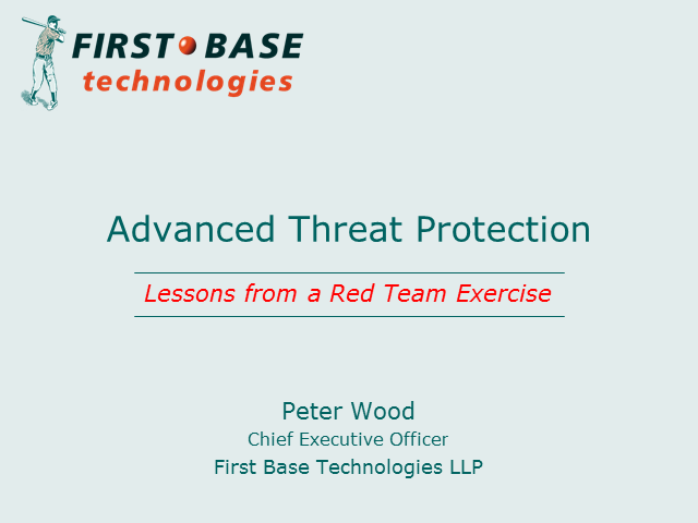 Advanced Threat Protection: Lessons from a Red Team Exercise