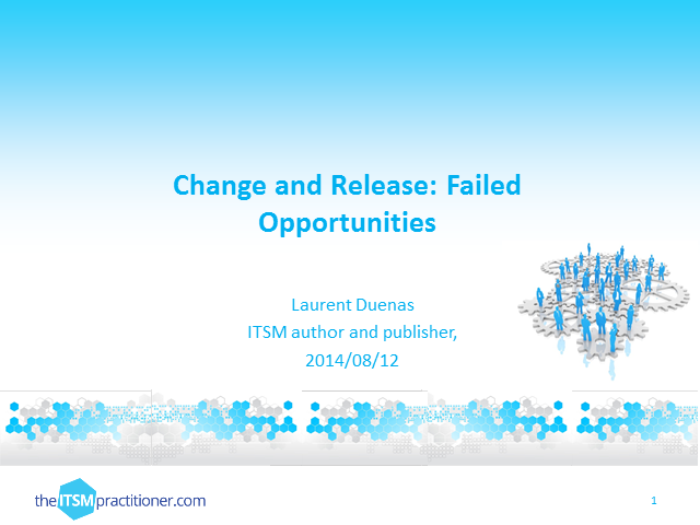 Change And Release: Failed Opportunities