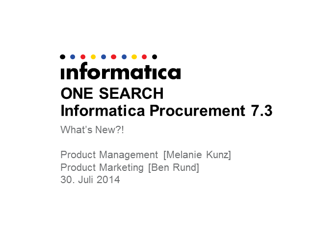 ONE SEARCH - Alles zum neusten Release von Informatica Procurement 7.3
