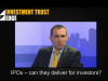 Investment Trust Edge: IPOs - Can they deliver for investors?