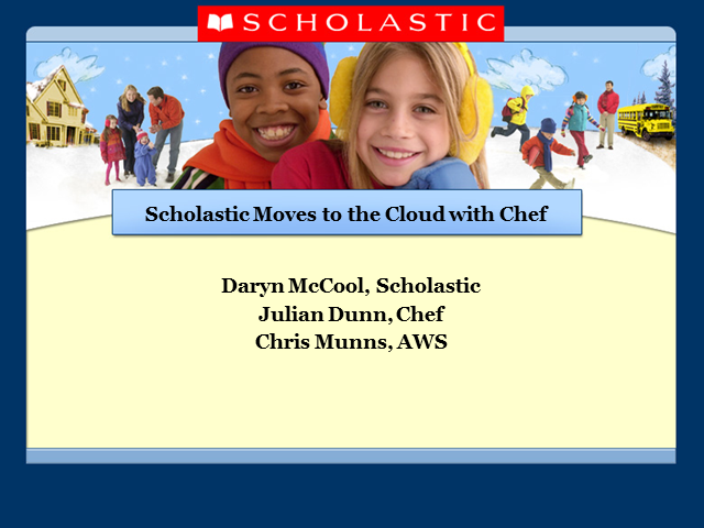 How Scholastic Migrated to AWS with Chef