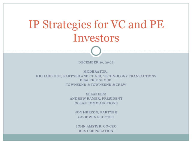 INTELLECTUAL PROPERTY STRATEGIES FOR VC AND PE INVESTORS