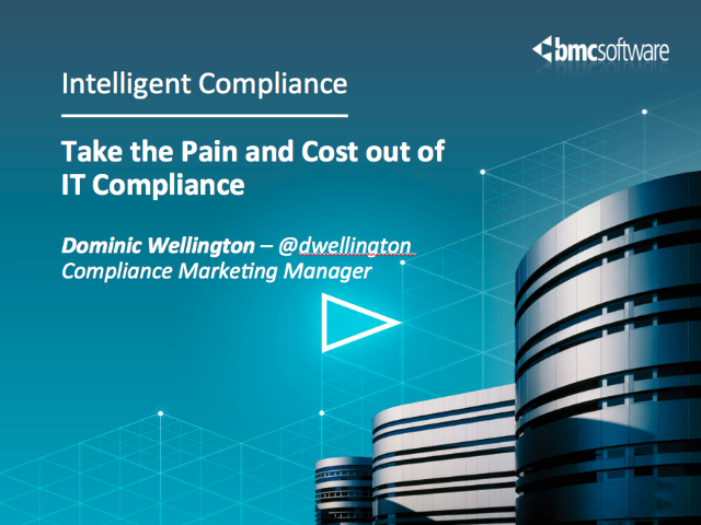 Take the Pain and Cost out of IT Compliance