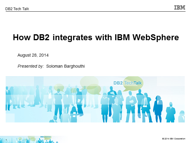 Learn how DB2 integrates with IBM WebSphere