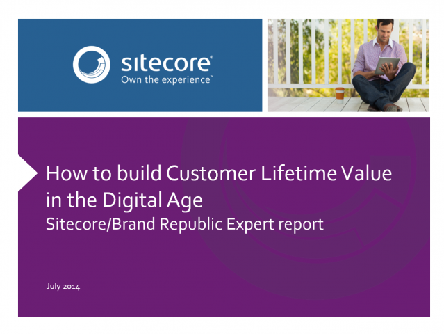 How to build Customer Lifetime Value in the Digital Age