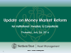 Update on U.S. Money Market Reform Proposals