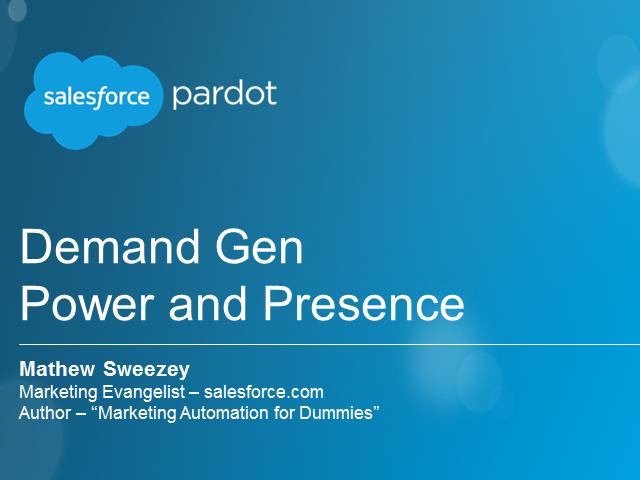 Demand Gen - Power and Presence