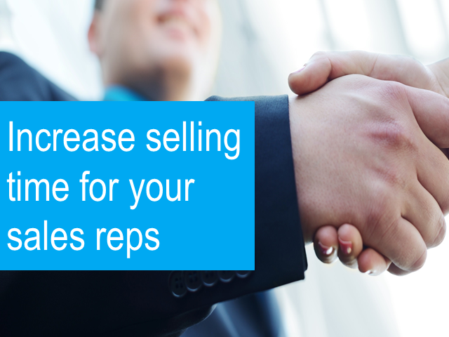 Increase Selling Time for Your Sales Reps