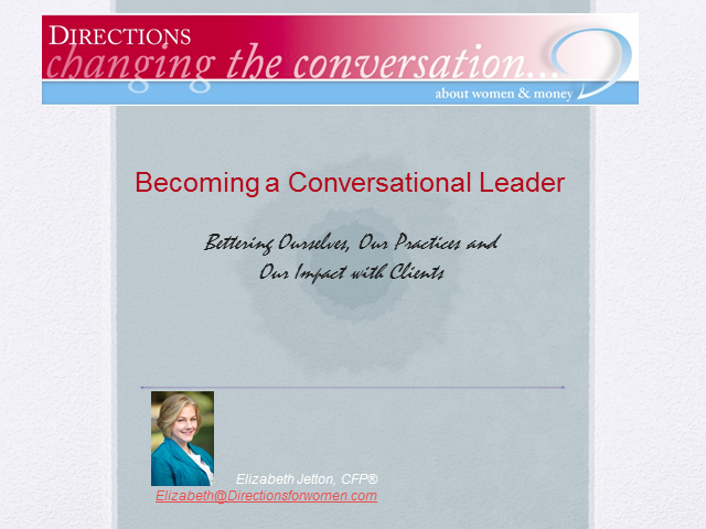Becoming a Conversational Leader: Bettering Our Practices & Impact with Clients