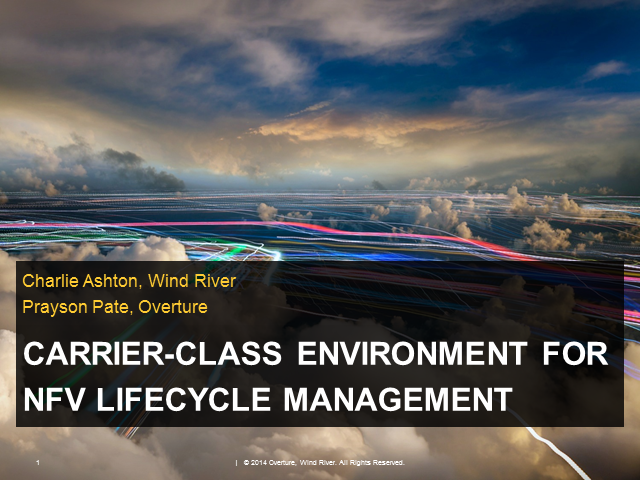 Intel Network Builders: Carrier-Class Environment for NFV Lifecycle Management