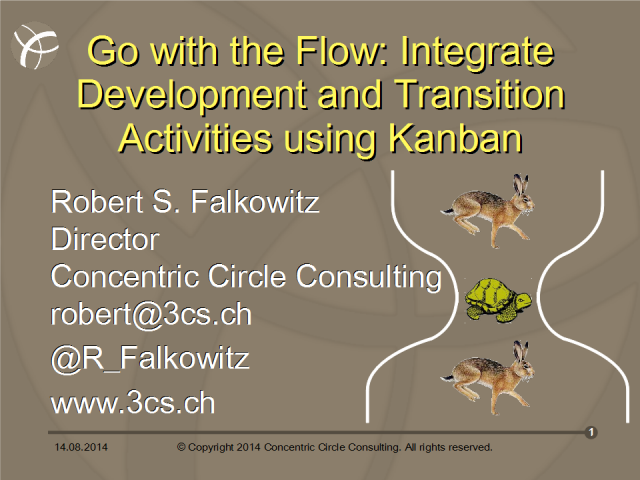 Go with the Flow: Integrate development and transition activities using Kanban