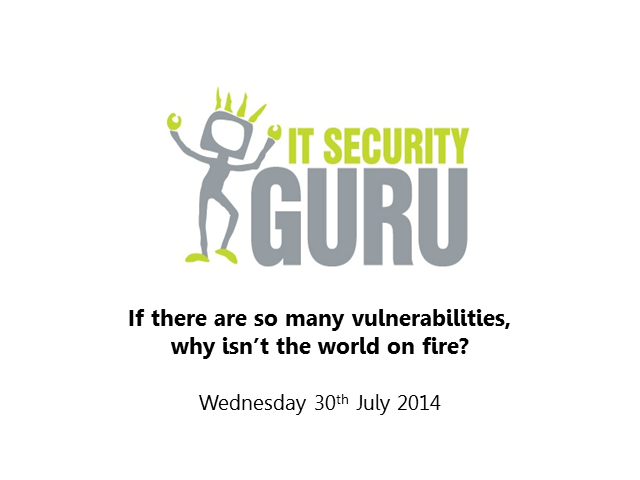 If there are so many vulnerabilities, why isn't the world on fire?
